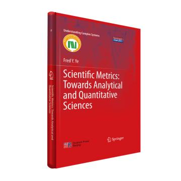 Scientific Metrics: Towards Analytical and Quantitative Sciences(科学测度学)